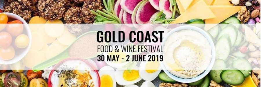 Gold Coast Food and Wine Festival 2019